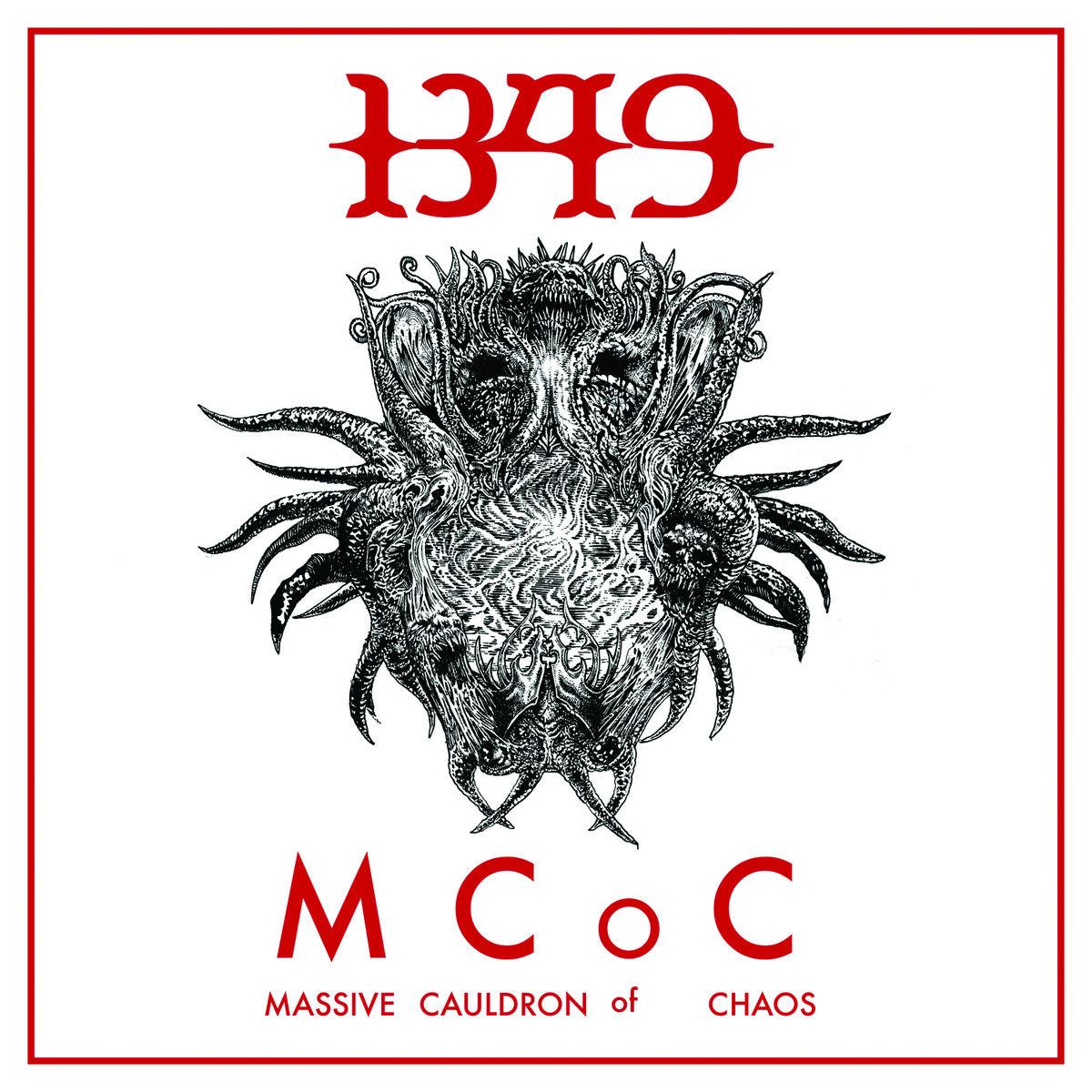 1349 / Massive Cauldron Of Chaos (2014) : あさってからでもいいかな…