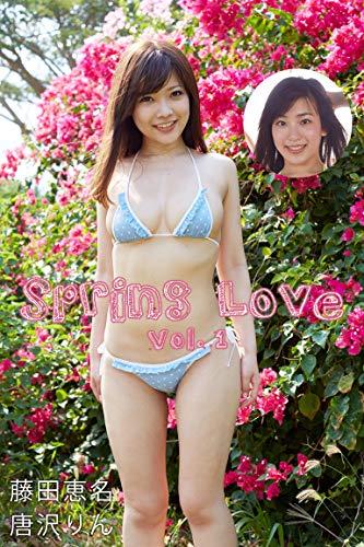 Spring Love Vol.1 / 藤田恵名 唐沢りん Kindle版のサンプル画像