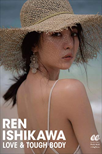 【Kindle限定 特典画像付き】LOVE & TOUGH BODY REN ISHIKAWA (CanCam デジタルフォトブック) Kindle版のサンプル画像