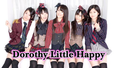 ローカルアイドル ドロシーリトルハッピー Dorothy Little Happy