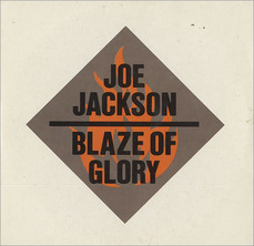 Joe+Jackson+Blaze+Of+Glory+488712