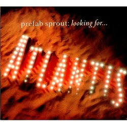 Prefab-Sprout-Looking-For-Atlan-108729