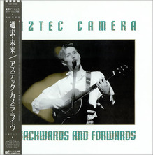 AZTEC_CAMERA_BACKWARDS+AND+FORWARDS-186358