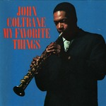 john_coltrane___my_favorite_things__1983694168