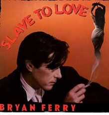 BRYAN_FERRY_SLAVE+TO+LOVE+++POSTER-19759