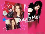 touch Me!☆麻衣ちゃん♪