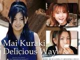 Mai Kuraki's Delicious Way♪