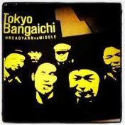 tokyo bangaichi