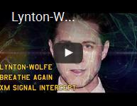 Lynton-Wolfe: Breathe Again - XM Signal Intercept