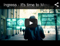 Ingress - It's time to Move.