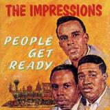 IMPRESSIONS /People get ready