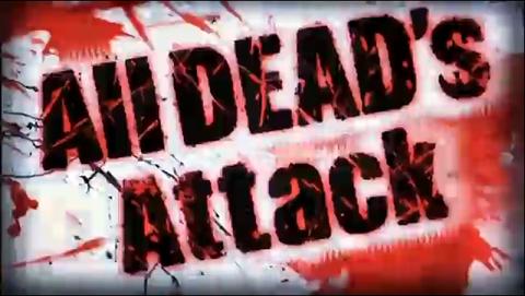 all dead's attack