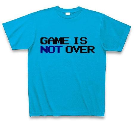 ゲームオーバーにはまだ早い Tシャツ