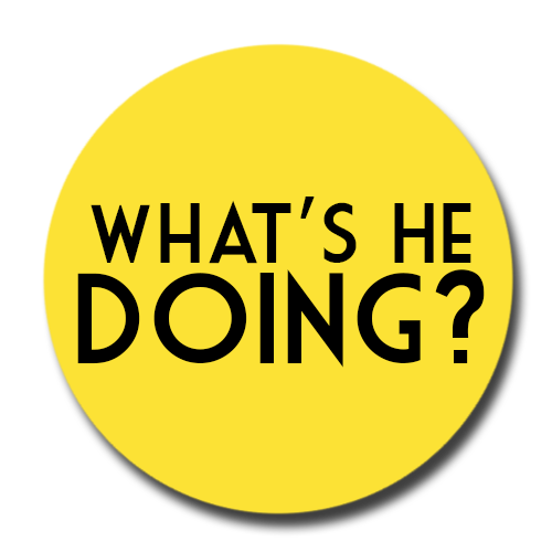 What's+He+Doing