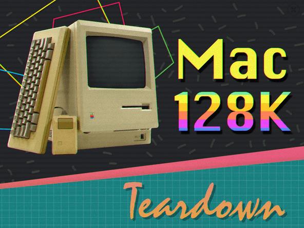 1st Macintosh Teardown