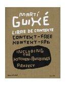 Marti Guixe: Libre De Contexte