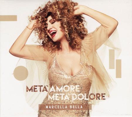 Marcella Bella - Meta amore meta dolore