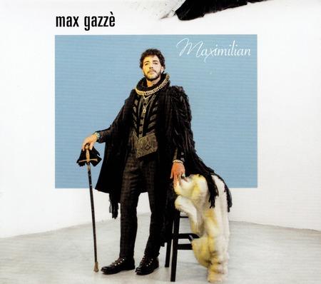 Max Gazze - Maxmilian