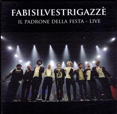 FabiSilvestriGazze - Il padrone della festa-live