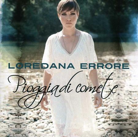 LoredanaErrore-PioggiaDiComete