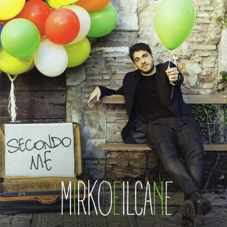 Mirkoeilcane - Secondo me