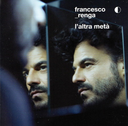 Francesco Renga - L'altra-meta