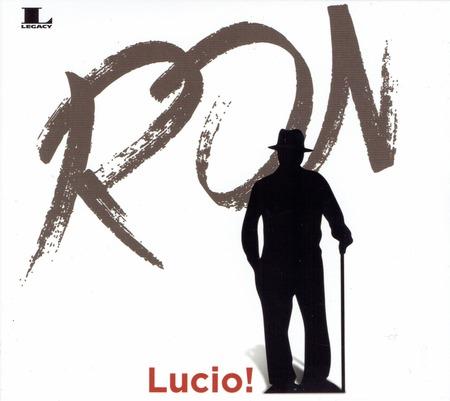 Ron - Lucio!