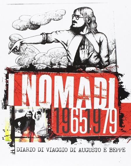 Nomadi - 1965-1979-Diario di viaggio di Augusto e Beppe