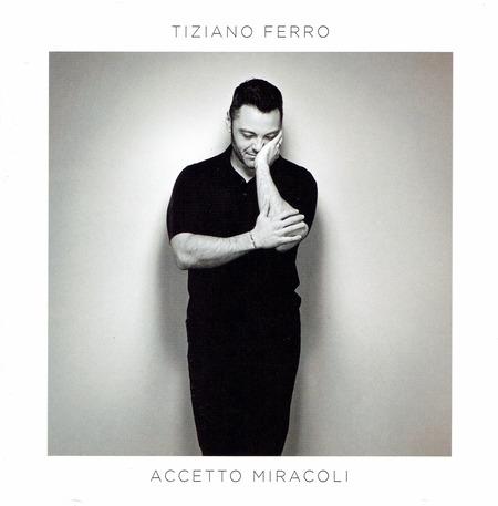 Tiziano Ferro - Accetto miracoli(2019)