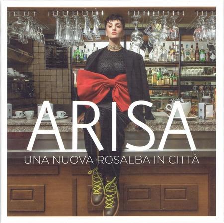 Arisa - Una Nuova Rosalba In Citta