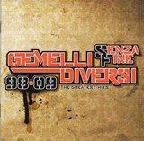 Gemelli DiVersi/98-09 Senza fine