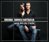 Brenda e Daniele Battaglia-Vorrei dirti che e` facile