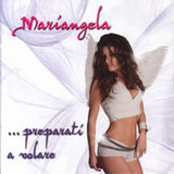Mariangela/…preparati a volare