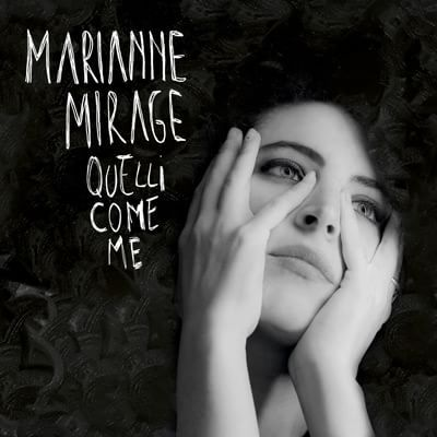 Marianne Mirage - Quelli come me