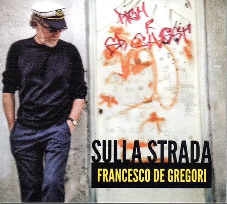FrancescoDeGregori-SullaStrada