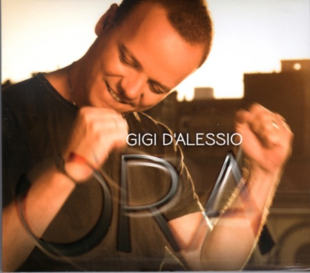 Gigi D'Alessio - Ora