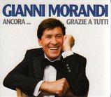 Gianni Morandi/Ancora…Grazie a tutti
