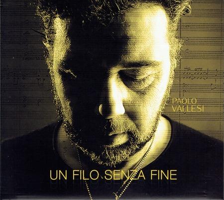 Paolo Vallesi - Un filo senza fine