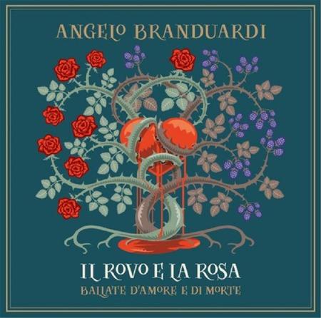 Angelo Branduardi - Il rovo e la rosa - Ballate d'amore e morte