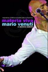 Mario Venuti/materia viva