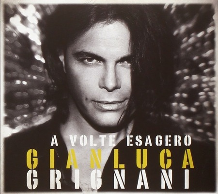 Gianluca Grignani - A volte esagero (Sanremo edition)
