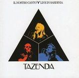 Tazenda/Il nostro canto-Live in Sardinia