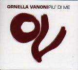 Ornella Vanoni/Piu` di me