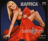 Raffella Carra`/Raffica baletti & duetti