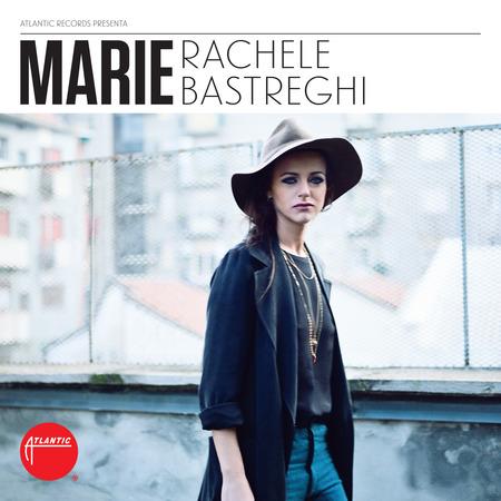 Rachele Bastreghi - MARIE