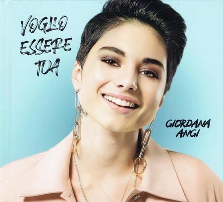 Giordana Angi - Voglio essere tua(2020)