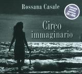 RossanaCasaleCircoImmaginario