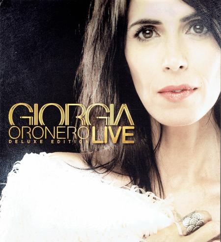 Giorgia - Oronero deluxe edition LIVE