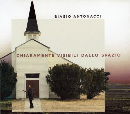 Biagio Antonacci - Chiaramente visibili dallo spazio(2019)
