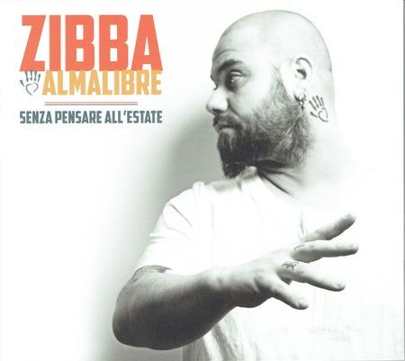 Zibba e Almalibre - Senza pensare all'estate